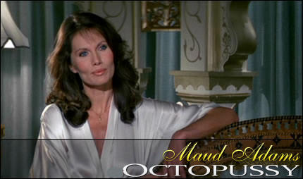 Maud Adams as Octopussy, Octopussy (1983)