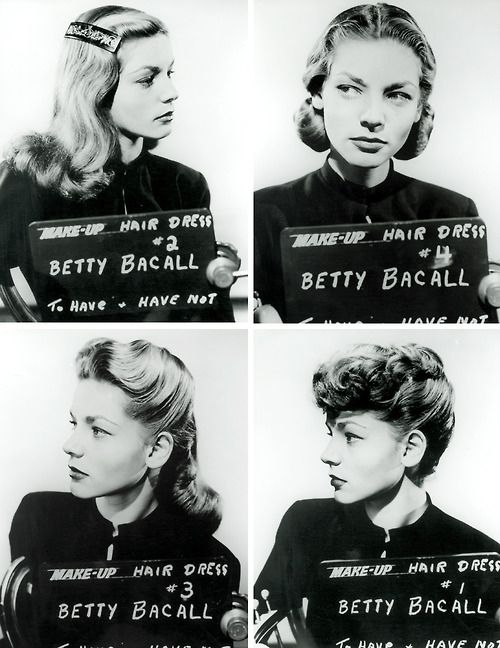 "Lauren Bacall hair and makeup for ""To Have and Have Not"""