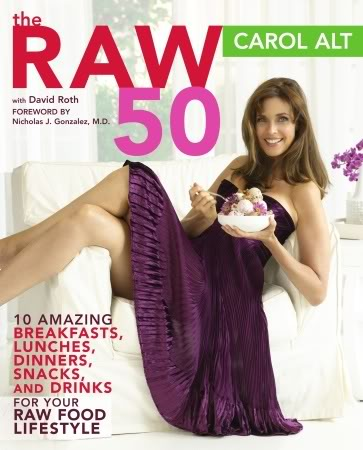 "Carol Alt's ""The Raw 50"" book"