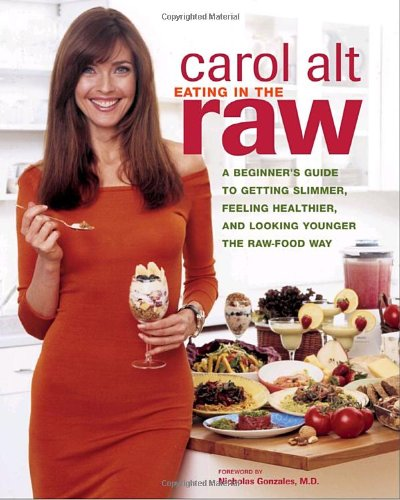 "Carol Alt authored the book ""Eating in the Raw: A Beginner's Guide to Getting Slimmer, Feeling Healthier, and Looking Younger the Raw-Food Way"""