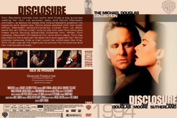 Disclosure is a contemporary drama about sexual harassment and corporate politics and the abuse of power. The film stars Demi Moore and Michael Douglas