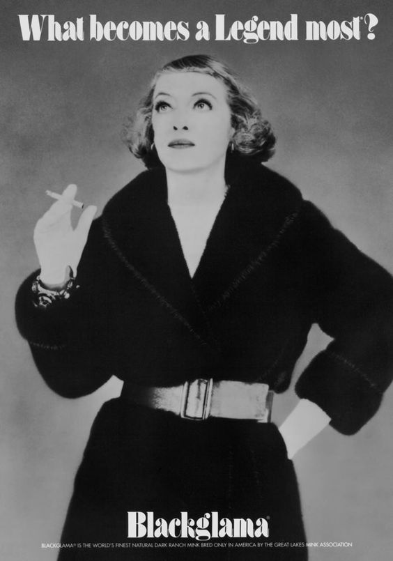 "Bette Davis- ""What Becomes A Legend Most?"" Ad Campaign"