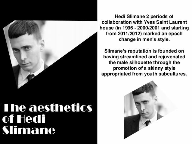 Heidi Slimane's design aesthetic at a glance