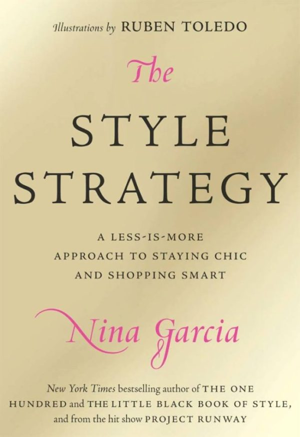 The Style Strategy by Nina Garcia 2009