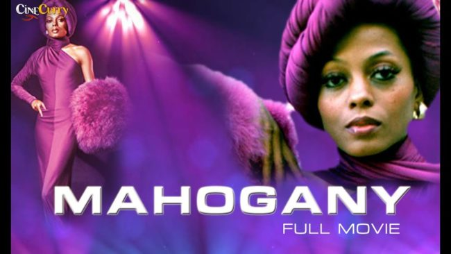 Mahogany is a 1975 American romantic drama film starring Diana Ross and Billy Dee Williams directed by Berry Gordy.