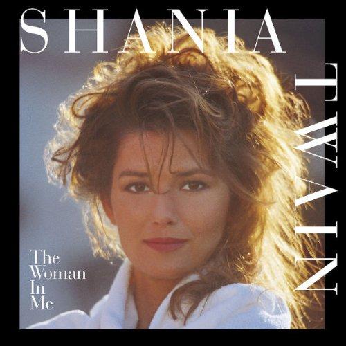 """The Woman In Me"" Shania Twain"