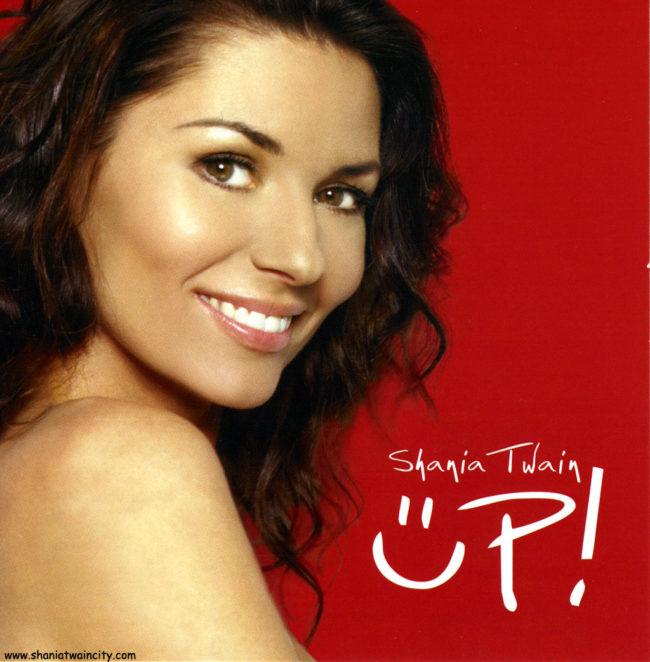 """""""UP"""" Shania Twain"""