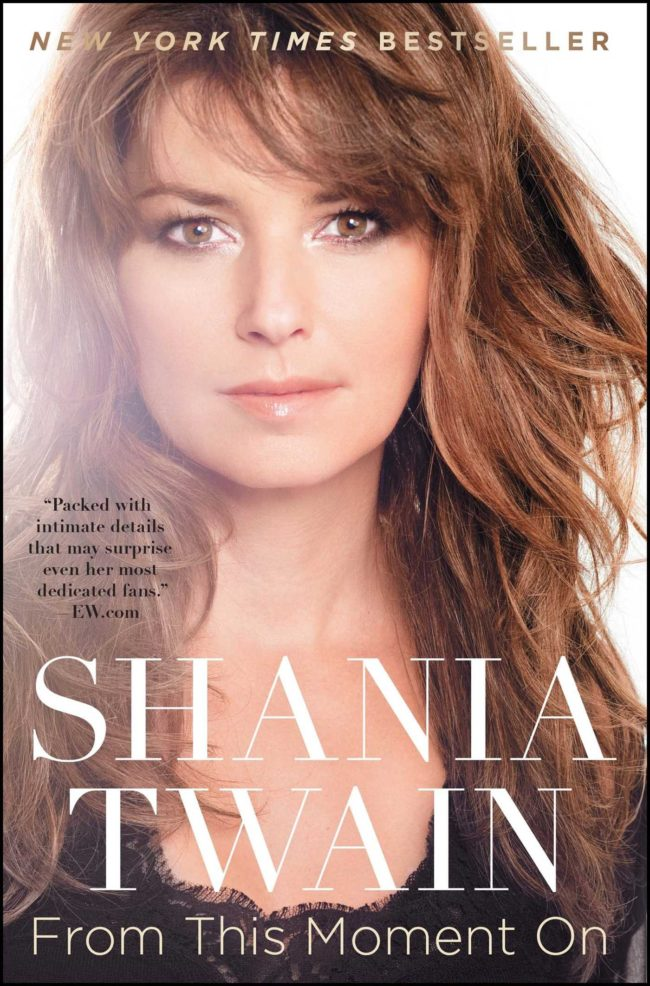"Shania Twain's memoir ""From this Moment"" chronicling her rise to fame"